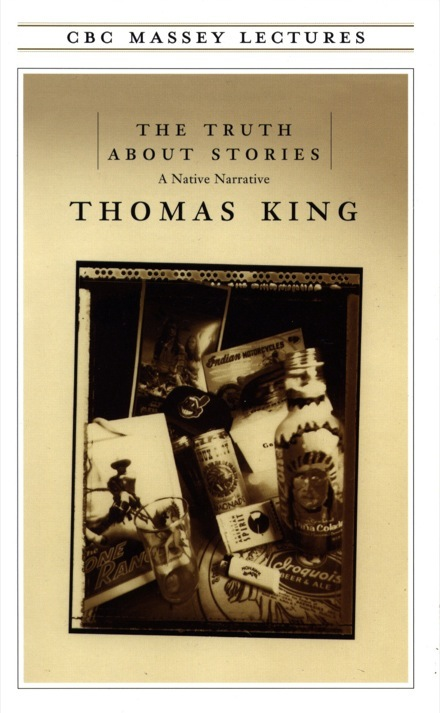 Cover of the book of Thomas King's massey lectures.